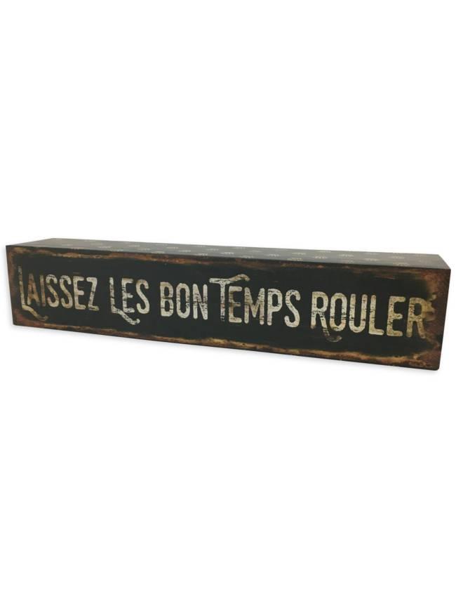 Laissez Les Bon Temps Rouler Box Sign