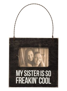 My Sister Is So Freakin' Cool Mini Frame