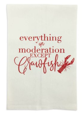 Everything In Moderation Except Crawfish Towel