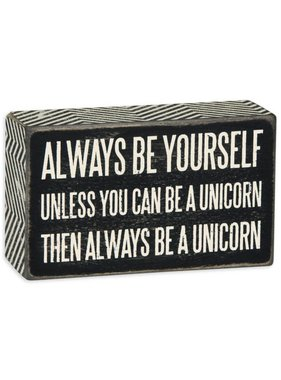 Be a Unicorn Box Sign