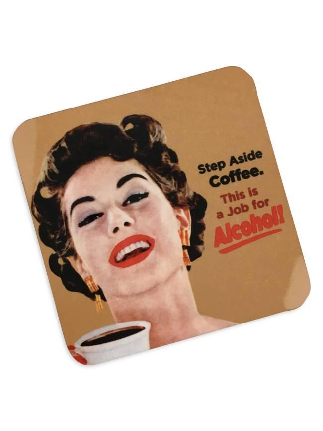 Step Aside Coffee Cork Coaster