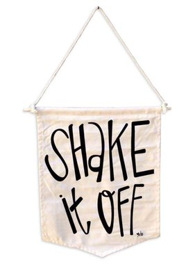 Shake It Off Canvas Banner Wall Art