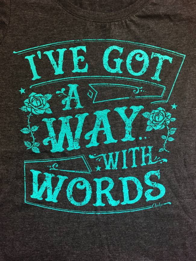 Cheeky's Way With Words Tee
