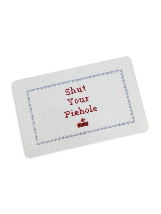 Shut Your Piehole Magnet