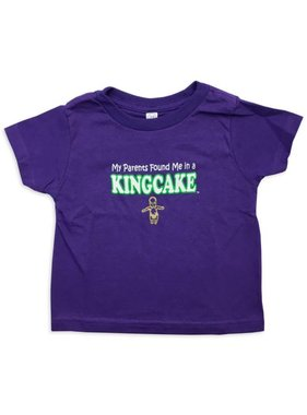My Parents Found Me In A King Cake Toddler Tee