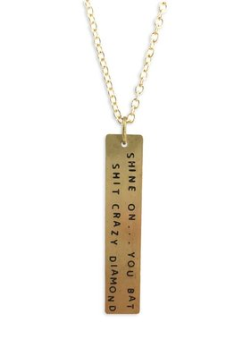 Snarky Sayings Necklace, Shine On