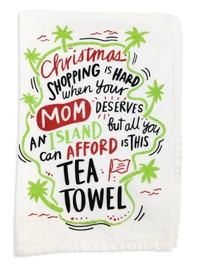 Primitives by Kathy Mom Deserves An Island Christmas Towel