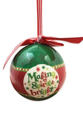 Making Spirits Bright Ball Ornament