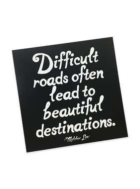 Difficult Roads Magnet