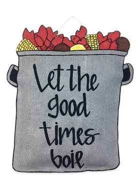 Let the Good Times Boil Door Hanger