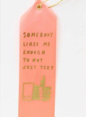 Somebody Likes Me Award Ribbon