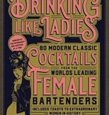 Drinking Like Ladies Cocktails Book