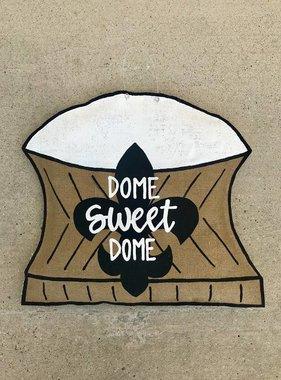 Dome Sweet Dome Door Hanger
