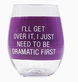 Get Over it Stemless Wine Glass