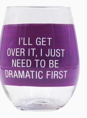 Glass, Wine, Stemless, Get Over It