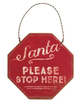 Santa Please Stop Here Ornament