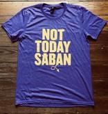 Dirty Coast Not Today Saban Tee