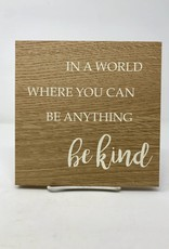 Wood Kind Quote Sign