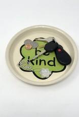 """""""Be Kind"""" Ceramic Bowl"""