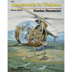 Squadron OH6 Aeroscouts in Vietnam: Combat Chronicles #3 SC