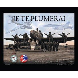 IMAVIATION 425 Squadron History: Je Te Plumerai: Defending Freedom since 1942 hardcover (bilingual)