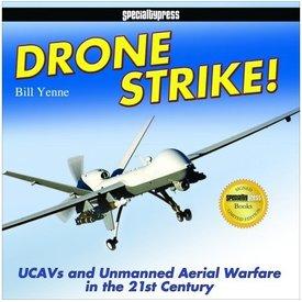Drone Strike:Ucavs & Unmanned Aerial Hc