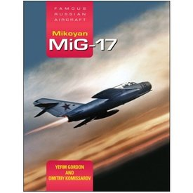 Crecy Publishing Mikoyan Mig17:Famous Russian Aircraft:Fra Hc