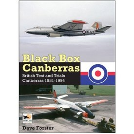Hikoki Publications Black Box Canberras:British Test & Trials:1951-1994 Hc