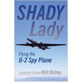 Crecy Publishing Shady Lady:Flying The U2 Spyplane Sc