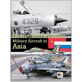 Hikoki Publications Soviet & Russian Military Aircraft In Asia hardcover