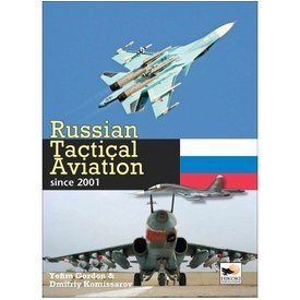 Hikoki Publications Russian Tactical Aviation: Since 2001 hardcover