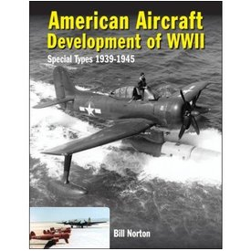 Crecy Publishing American Aircraft Development of WWII: Special Types: 1939-1945 hardcover