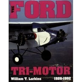 Schiffer Publishing Ford Trimotor:1926-1992 (SCHIFFER) Hc
