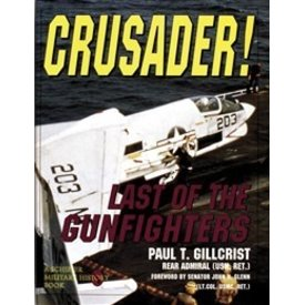Schiffer Publishing Crusader: Last Of The Gunfighters Hc