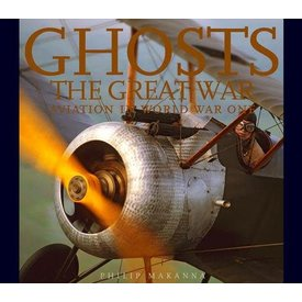 Ghosts Ghosts Of The Great War:Aviation In World War I Hc