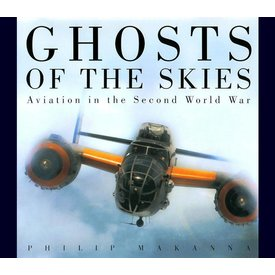 Ghosts Ghosts Of The Skies:Aviation In The Second World War Hc