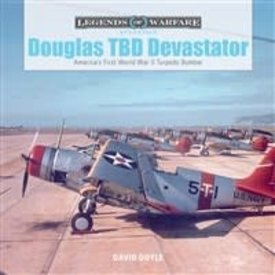 Schiffer Publishing Douglas TBD Devastator:Legends of Warfare HC