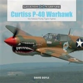 Schiffer Publishing Curtiss P40 Warhawk:Legends of Warfare HC