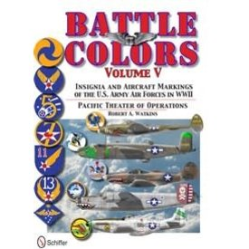 Schiffer Publishing Battle Colors:Vol.5:Pacific Theatre:Insignia And Aircraft Markings Of Usaaf Hc+Nsi+