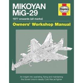 Haynes Publishing Mikoyan Mig29 Fulcrum:Owner's Workshop Manual Hc