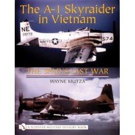 Schiffer Publishing A1 Skyraider In Vietnam:Spad's Last War Hc Schiffer