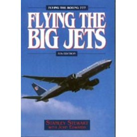 Airlife Books Flying The Big Jets (Boeing 777) 4th Edition HC