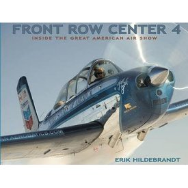 Front Row Center 4:Inside Great American Airshow Hc**Nsi**