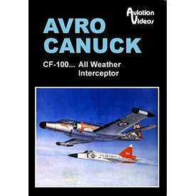 AVVID DVD Avro Canuck: CF100 All Weather Interceptor