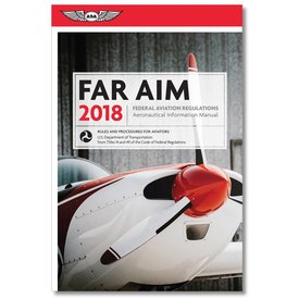ASA - Aviation Supplies & Academics 2018 FAR AIM 2018