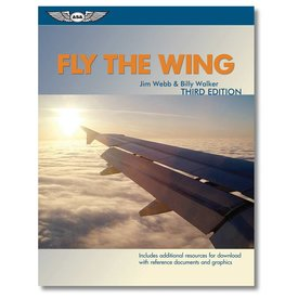 ASA - Aviation Supplies & Academics Fly The Wing - 3rd Ed Sc