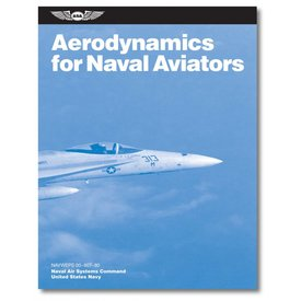 ASA - Aviation Supplies & Academics Aerodynamics for Naval Aviators