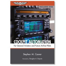 ASA - Aviation Supplies & Academics Cockpit Automation For General Aviators and Future Airline Pilots