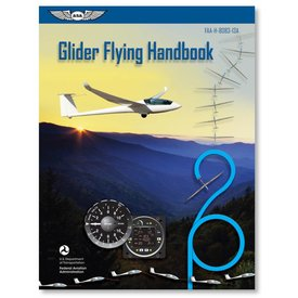 ASA - Aviation Supplies & Academics Glider Flying Handbook
