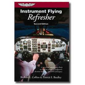 ASA - Aviation Supplies & Academics Instrument Flying Refresher 2nd Edition